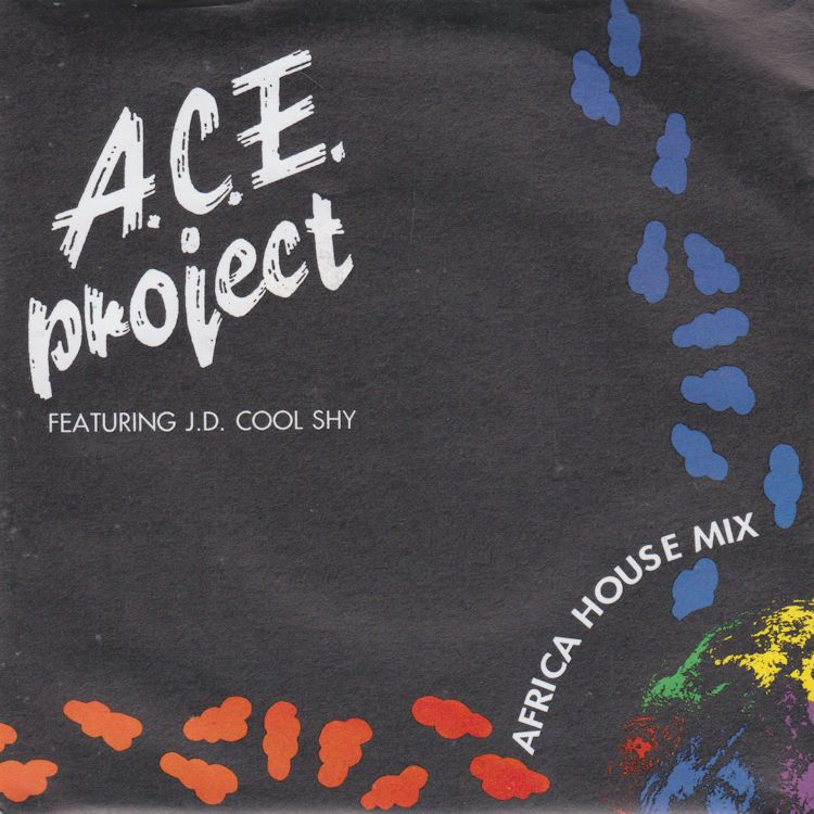 A.C.E. Project Featuring J.D. Cool Shy - Africa