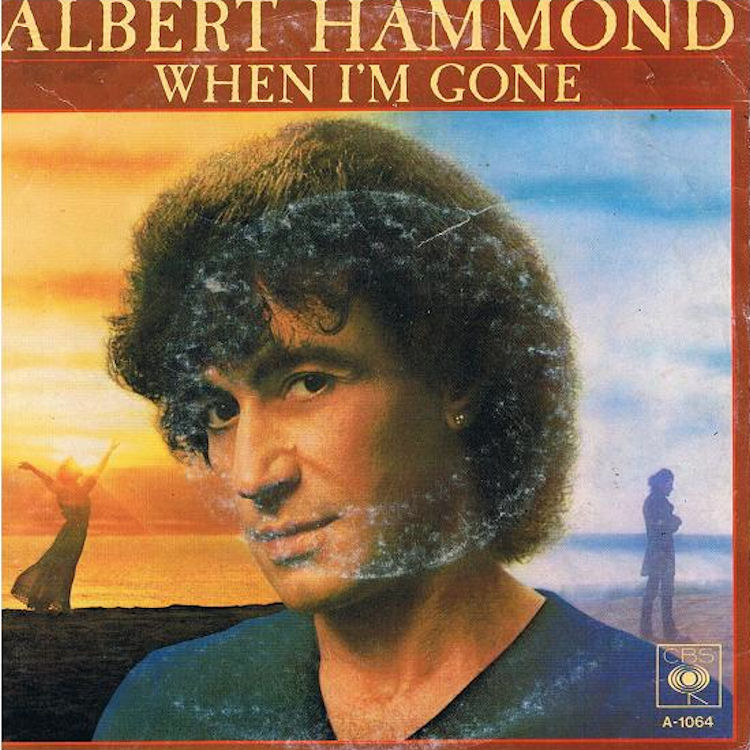 Albert Hammond - When I'm Gone